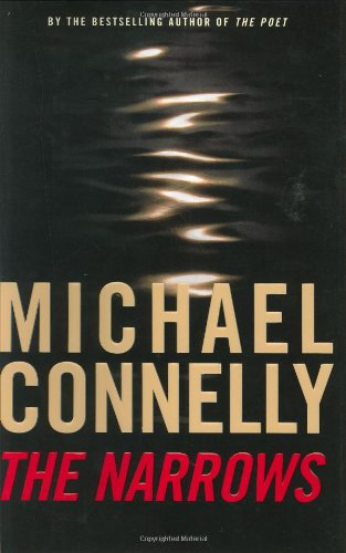 The Narrows: A Novel: MICHAEL CONNELLY