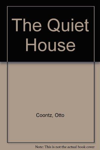 The Quiet House: Coontz, Otto