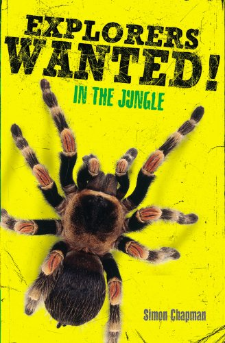 9780316155397: Explorers Wanted!: In the Jungle