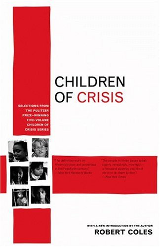 9780316155472: The Children of Crisis Reader