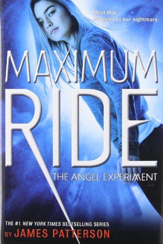 9780316155564: The Angel Experiment (Maximum Ride, Book 1)