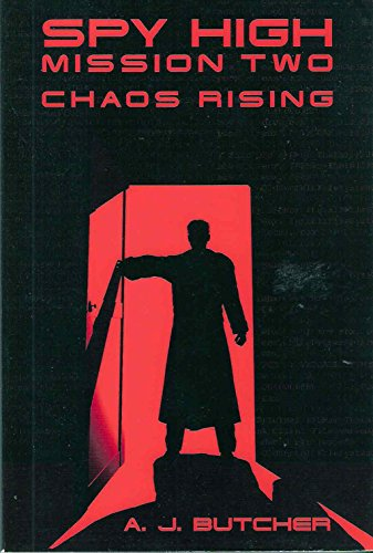 9780316155908: Chaos Rising (Spy High, Mission Two)