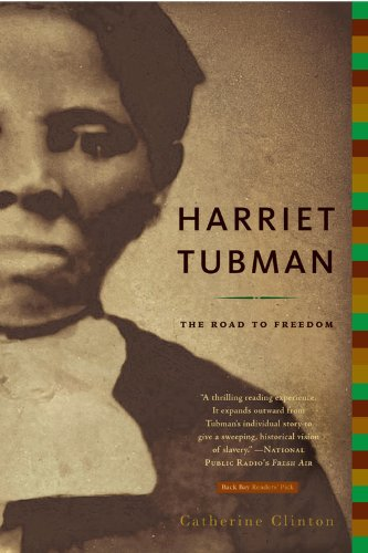 Harriet Tubman: The Road to Freedom (0316155942) by Catherine Clinton