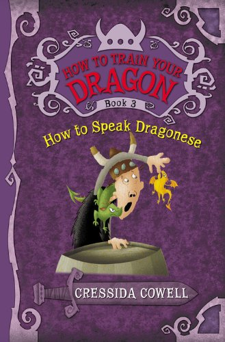 9780316156004: How to Speak Dragonese (How to Train Your Dragon (Heroic Misadventures of Hiccup Horrendous Haddock III))