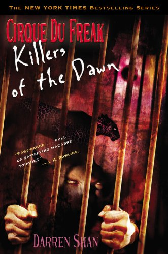 Cirque Du Freak: Killers of the Dawn, Book 9 ***SIGNED***: Darren Shan