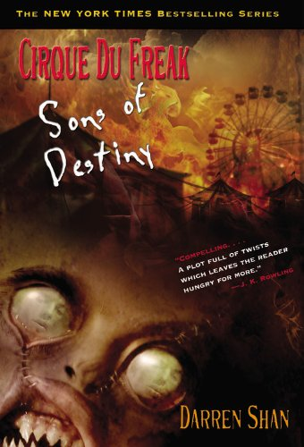 9780316156295: Cirque Du Freak #12: Sons of Destiny: Book 12 in the Saga of Darren Shan (Cirque Du Freak: Saga of Darren Shan)