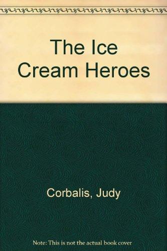 The Ice Cream Heroes: Corbalis, Judy