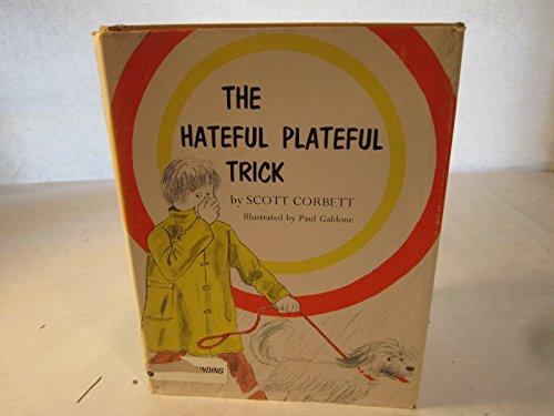 The Hateful Plateful Trick.: Corbett, Scott