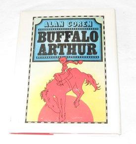 9780316157384: Buffalo Arthur