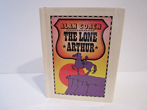 The Lone Arthur: Coren, Alan