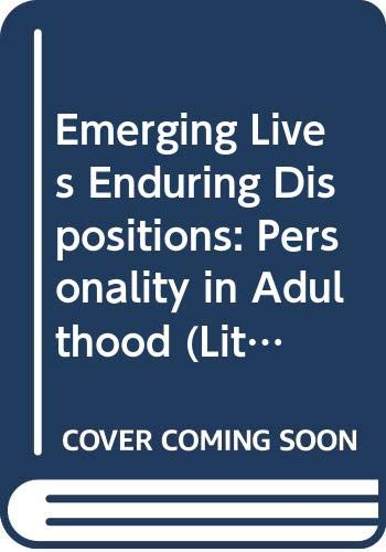 9780316157636: Emerging Lives Enduring Dispositions: Personality in Adulthood (Little, Brown Series on Gerontology)