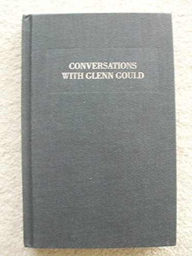 9780316157773: Conversations with Glenn Gould