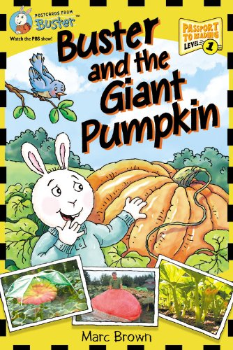 9780316158879: Postcards from Buster: Buster and the Giant Pumpkin (L1) (Passport to Reading Level 1: Postcards from Buster)