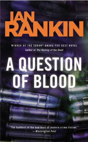 9780316159180: A Question of Blood: An Inspector Rebus Novel (Inspector Rebus Mysteries)