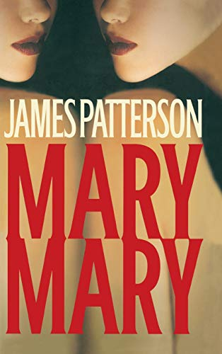 9780316159760: Mary, Mary (Alex Cross)