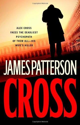 9780316159791: Cross (Alex Cross Novels)