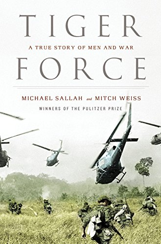 9780316159975: Tiger Force: A True Story of Men and War