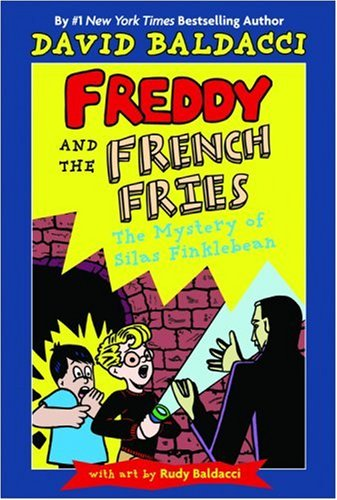 Freddy and the French Fries #2: The: Baldacci, David