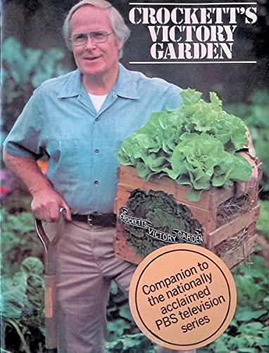 Crockett's Victory Garden: Crockett, James Underwood