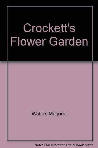 Crockett's Flower garden: Crockett, James Underwood