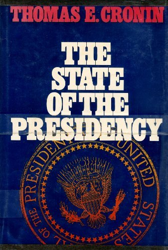 9780316161527: The State of the Presidency