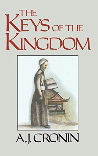 The Keys of the Kingdom: Cronin, A.J.