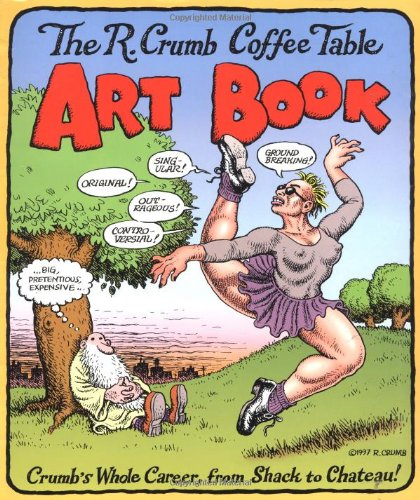 9780316163330: The R. Crumb Coffee Table Art Book (Kitchen Sink Press Book for Back Bay Books)
