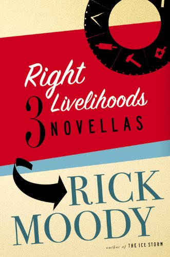 9780316166348: Right Livelihoods: Three Novellas