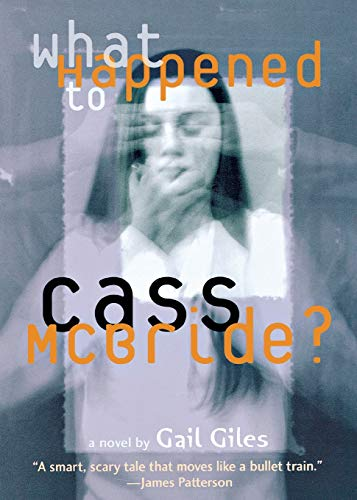 9780316166393: What Happened to Cass McBride?