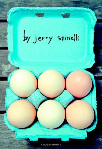 Eggs: Spinelli, Jerry