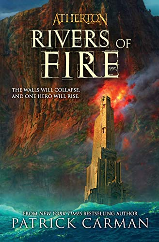 9780316166737: Rivers of Fire (Atherton, Book 2)