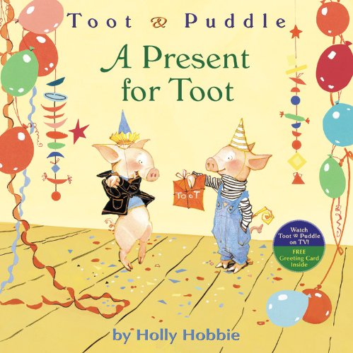 9780316167048: A Present for Toot (Toot & Puddle)