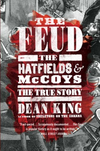 9780316167079: The Feud: The Hatfields and McCoys: The True Story