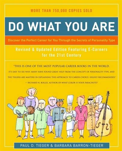 9780316167260: Do What You Are: Discover the Perfect Career for You Through the Secrets of Personality Type