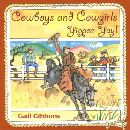 9780316168595: Cowboys and Cowgirls: YippeeYay!