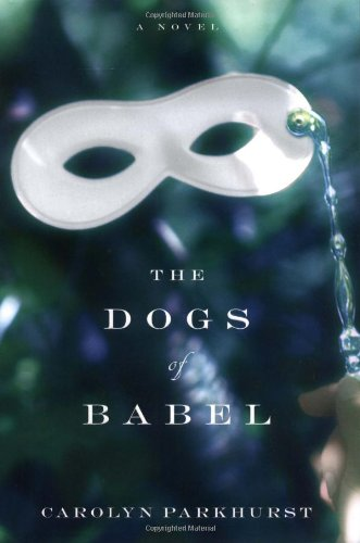 9780316168687: The Dogs of Babel