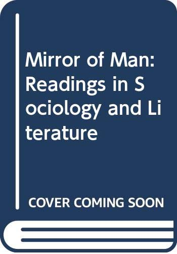 9780316170420: Mirror of Man: Readings in Sociology and Literature