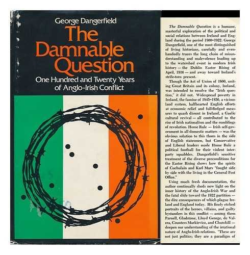 9780316172004: The damnable question: A study in Anglo-Irish relations