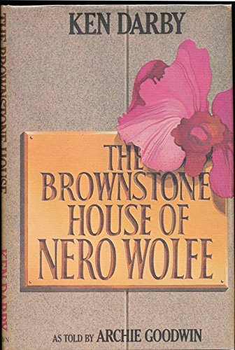 9780316172806: The brownstone house of Nero Wolfe