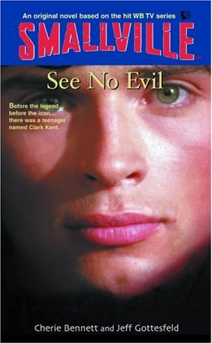 9780316173018: See No Evil (Smallville Series for Young Adults, No. 2)