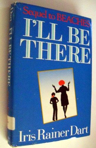 I'll Be There: Dart, Iris Rainer