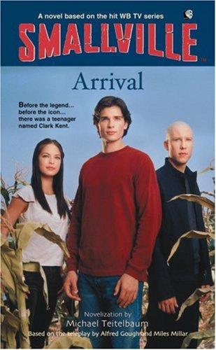 9780316173599: Arrival (Smallville)