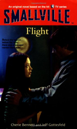 9780316174688: Flight (Smallville Series for Young Adults, No. 3)