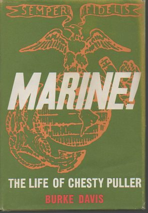 9780316175029: Marine! the Life of Lt. Gen. Lewis B. Puller Usmc