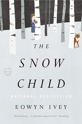 9780316175661: The Snow Child: A Novel