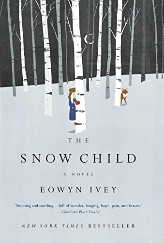 9780316175678: The Snow Child (Pulitzer Prize in Letters: Fiction Finalists)