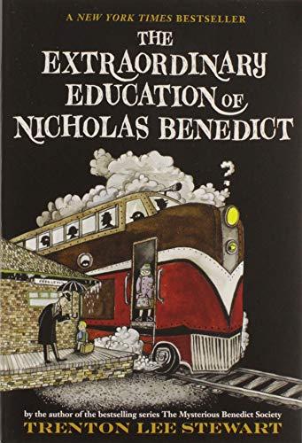 9780316176200: The Extraordinary Education of Nicholas Benedict