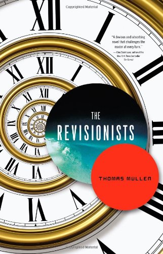9780316176729: The Revisionists