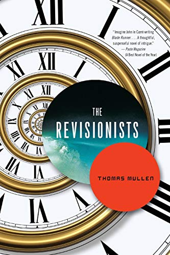 9780316176736: The Revisionists