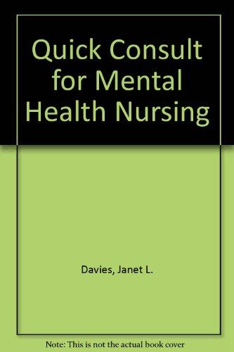 Quick Consult for Mental Health Nursing: Janet L. Davies